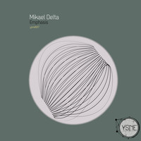 Mikael Delta - Emphasis