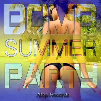 Various Artists - Bomb Summer Party