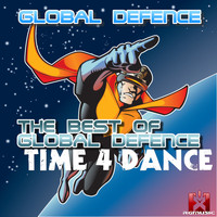 Global Defence - The Best of Global Defence - Time 4 Dance