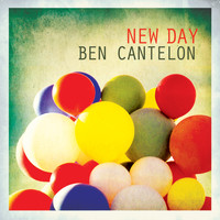 Ben Cantelon - New Day - Single