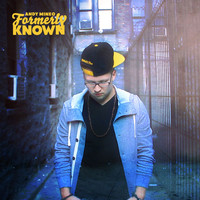 Andy Mineo - Formerly Known