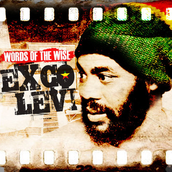 Exco Levi - Words Of The Wise - EP