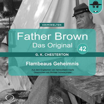 Michael Schwarzmaier - Father Brown 42 - Flambeaus Geheimnis (Das Original)