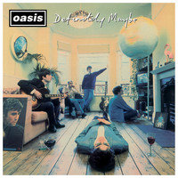 Oasis - Definitely Maybe (Remastered) [Deluxe Edition]