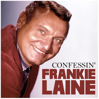 Frankie Laine - Confessin'