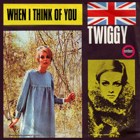 Twiggy - When I Think of You