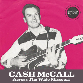 Cash Mccall - Across the Wide Missouri
