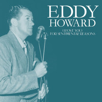 Eddy Howard - (I Love You) For Sentimental Reasons