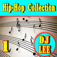 DJ Lee - Hip Hop Collection, Vol. 1 (Instrumental)