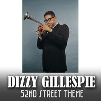 Dizzy Gillespie - 52nd Street Theme