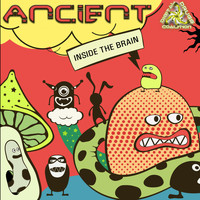 Ancient - Inside the Brain
