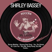 Shirley Bassey - Burn My Candle (Succès de légendes)