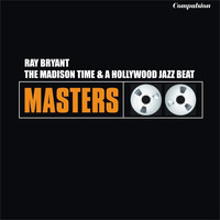 Ray Bryant Trio - The Madison Time & a Hollywood Jazz Beat