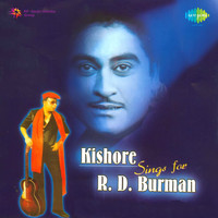 Kishore Kumar - Kishore Sings for R. D. Burman