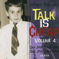 Henry Rollins - Talk Is Cheap, Vol. 4