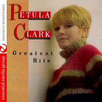Petula Clark - Greatest Hits (Digitally Remastered)