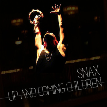 Snax - Up and Coming Children