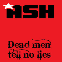 Mark Ash - Dead Man Tell No Lies (Explicit)