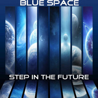 Blue Space - Step in the Future
