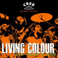 Living Colour - CBGB OMFUG Masters: August 19, 2005 The Bowery Collection