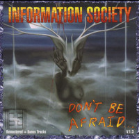 Information Society - Don't Beafraid V.1.3