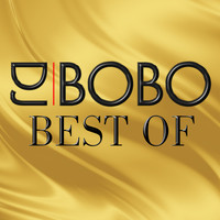 DJ Bobo - Best Of