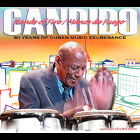 Candido - Hands Of Fire: 60 Years Of Cuban Music Exuberance
