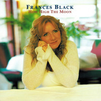 Frances Black - How High the Moon