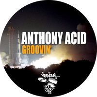 Anthony Acid - Groovin'
