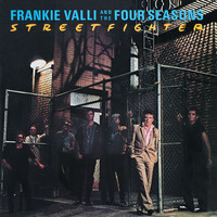 Frankie Valli & The Four Seasons - Streetfighter
