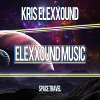 Kris Elexxound - Space Travel