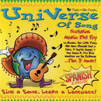 Maria Del Rey - Universe Of Song: Sing A Song, Learn A Language! (Spanish & English)
