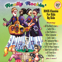 Various Artists - Really Rockin': Classic Rock For Kids By Kids