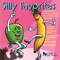 Music For Little People Choir - Silly Favorites