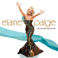 Elaine Paige - The Ultimate Collection