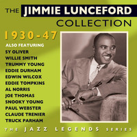 Jimmie Lunceford - The Jimmie Lunceford Collection 1930-47