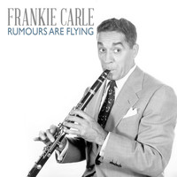 Frankie Carle - Rumours Are Flying