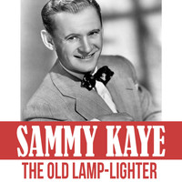 Sammy Kaye - The Old Lamp-Lighter