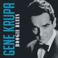 Gene Krupa - Boogie Blues