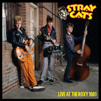 The Stray Cats - Live at the Roxy 1981