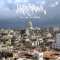 Lewis Parker - Our Man in Havana