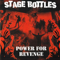 Stage Bottles - Power for Revenge