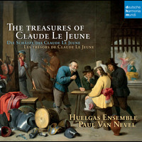 Huelgas Ensemble - The Treasures of Claude Le Jeune