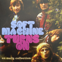 Soft Machine - Turns On - An Early Collection