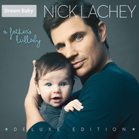 Nick Lachey - A Father's Lullaby (Deluxe Edition)