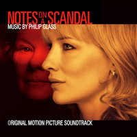 Philip Glass - Notes on a Scandal (Original Motion Picture Soundtrack)