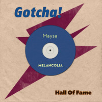 Maysa - Melancolia (Hall of Fame)