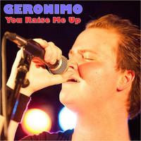 GERONIMO - You Raise Me Up
