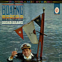 Oscar Brand - Boating Songs and All That Bilge