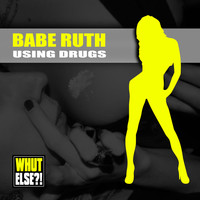 Babe Ruth - Using Drugs